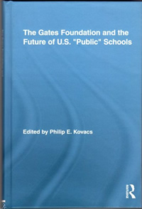 "Brady, Marion. Chapter 12, ""Why Current Education Reform Efforts Will Fail,"" pp. 203-219, in The Gates Foundation and the Future of U.S. 'Public' Schools,"" Philip E. Kovacs, Editor. Routledge. New York, NY 2011."