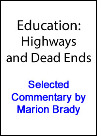 Education: Highways and Dead Ends